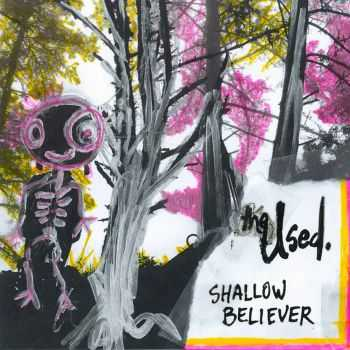 The Used - Shallow Believer (EP) (2015)