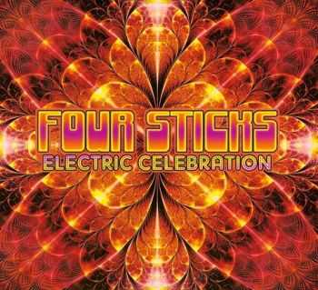 Four Sticks - Electric Celebration (2015)