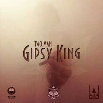 Gipsy King (Три Кита, ЦАО) - Two Man (2015)