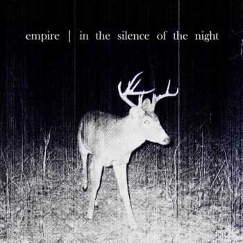 Empire - In The Silence Of The Night (2012)