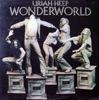 Uriah Heep - Wonderworld (1974) (2005 Expanded Deluxe Edition) Mp3+Lossless