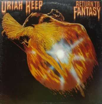 Uriah Heep - Return to Fantasy (1975) (2005 Expanded Deluxe Edition) Mp3+Lossless