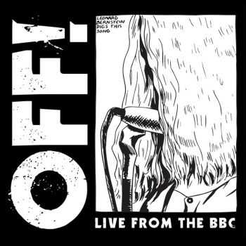 OFF! - Live From The BBC (2015)