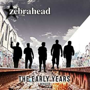Zebrahead - The Early Years - Revisited (2015)