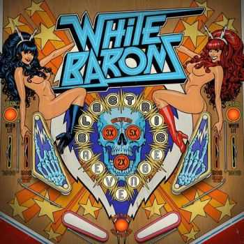 The White Barons - Electric Revenge (2015)