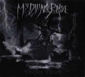 My Dying Bride - Deeper Down (2006) [Single] [LOSSLESS]