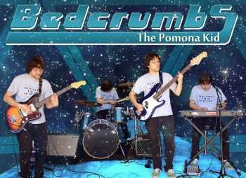Bedcrumbs - The Pomona Kid (2015)