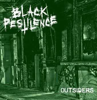 Black Pestilence - Outsiders (2015)