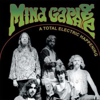 Mind Garage - A Total Electric Happening (1968) MP3
