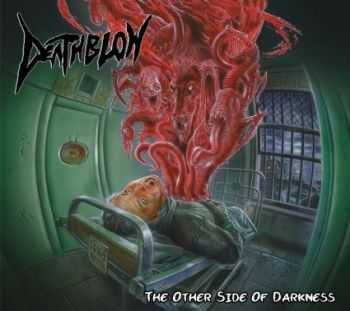 Deathblow - The Other Side of Darkness(ep 2015)