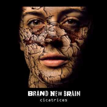 Brand New Brain - Cicatrices (2015)