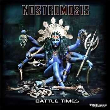 Nostromosis - Battle Times (2015)