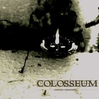 Colosseum - Chapter 3: Parasomnia (2011) [LOSSLESS]