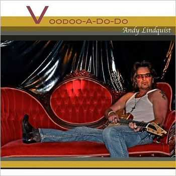 Andy Lindquist - Voodoo-A-Do-Do 2015