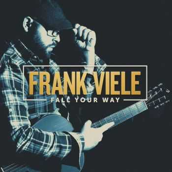 Frank Viele - Fall Your Way 2015