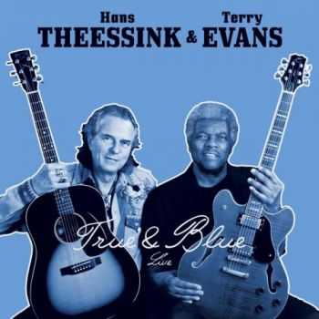 Hans Theessink & Terry Evans - True & Blue 2015