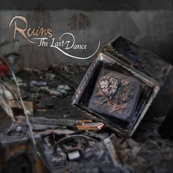 The Last Dance - Ruins (2015)