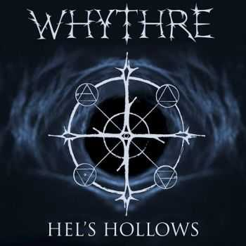 Whythre - Hel's Hollows (2015)