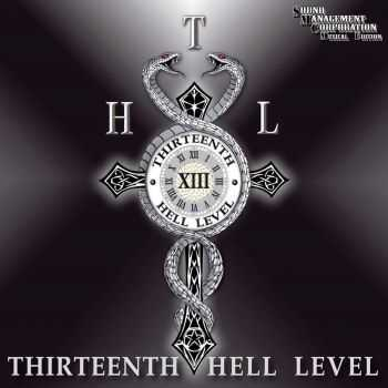 T.H.L. - Thirteenth Hell Level (2014)