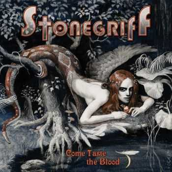 Stonegriff - Come Taste The Blood (2015)