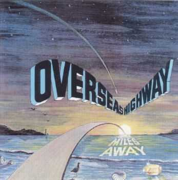 Overseas Highway - Miles Away (Vinyl Rip) (1978) MP3