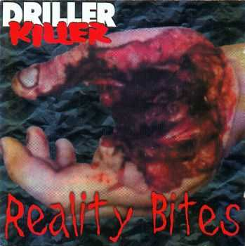 Driller Killer - Reality Bites (1998)