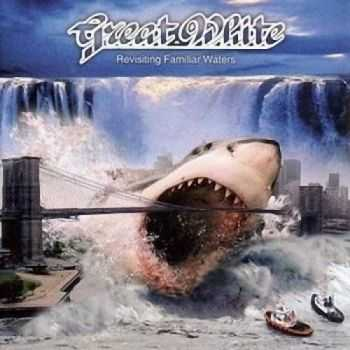 Great White - Revisiting Familiar Waters (2005)