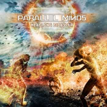 Parallel Minds - Headlong Disaster (2015)