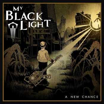 My Black Light - A New Chance (2015)
