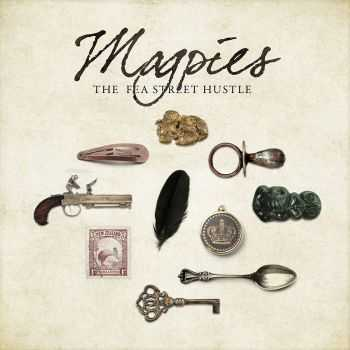 The Fea Street Hustle - Magpies (2015)