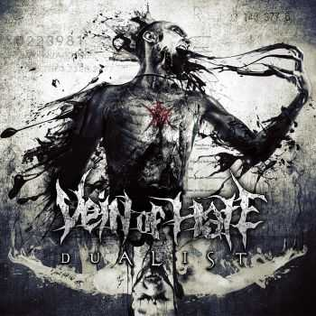 Vein Of Hate - Dualist (2015)