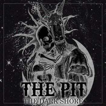 The Pit - The Dark Shore [EP] (2015)