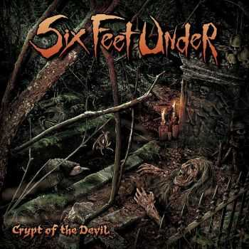 Six Feet Under - Crypt Of The Devil (2015)