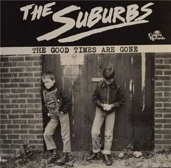 The Suburbs - The Good Times Are Gone (2015)