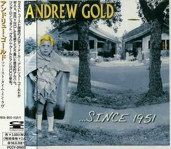 Andrew Gold - ...Since (Japan Edition) (1996)