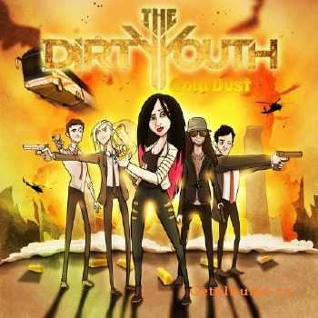 The Dirty Youth - Gold Dust (2015)