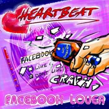 Heartbeat - Facebook Lover (2015)