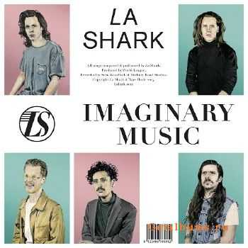 La Shark - Imaginary Music (2015)