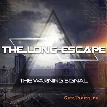 The Long Escape - The Warning Signal (2015)