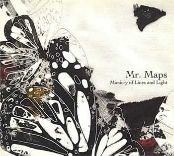 Mr. Maps - Mimicry of Lines and Lights (2009)