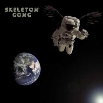 Skeleton Gong - For The World Is Hollow And I Have Touched The Sky (2015)