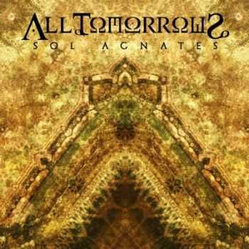 All Tomorrows - Sol Agnates (2015)