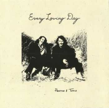 Prentice And Tuttle - Every Loving Day (1972) MP3