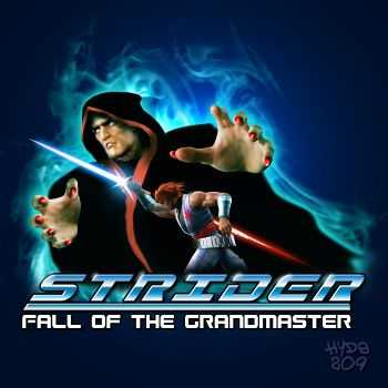 Hyde209 - Strider - Fall Of The Grandmaster (2013)