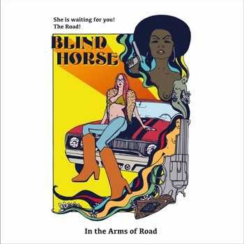 Blind Horse - In the Arms of Road (EP) (2015)