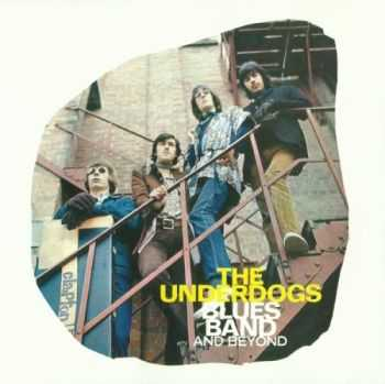 The Underdogs - Blues Band And Beyond-Sitting In The Rain (1967-69) (2000) MP3