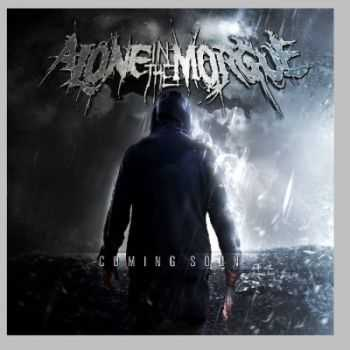 Alone In The Morgue - Alone In The Morgue (2015)