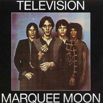 Television - Marquee Moon [Remastered 2003] (1977)