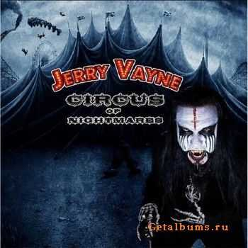 Jerry Vayne - Circus Of Nightmares (2015)