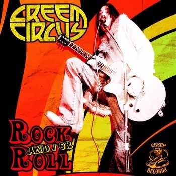 Creem Circus - Rock And/Or Roll (2015)